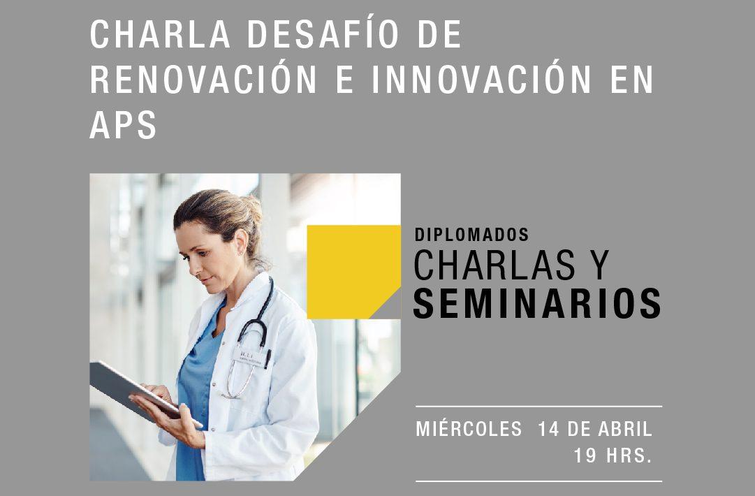 Desafíos de renovación e innovación en APS